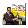 What Fuels your Christianity?