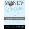 Money By Design Student Workbook